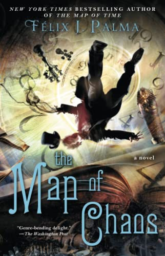 The Map of Chaos, Volume 3 (Map of Time Trilogy) from Atria Books
