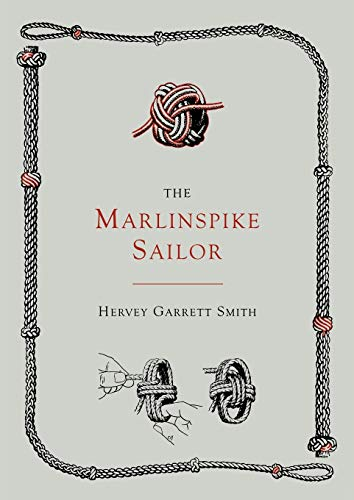 The Marlinspike Sailor [Second Edition, Enlarged] from Martino Fine Books