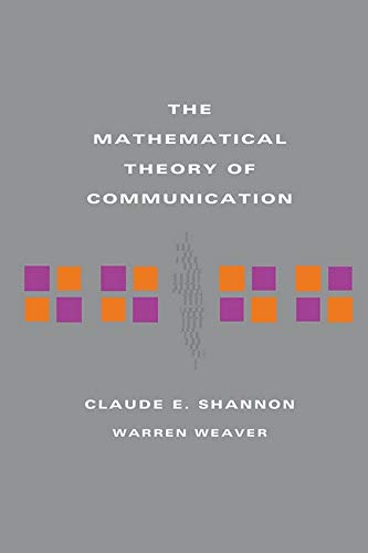 The Mathematical Theory of Communication from University of Illinois Press