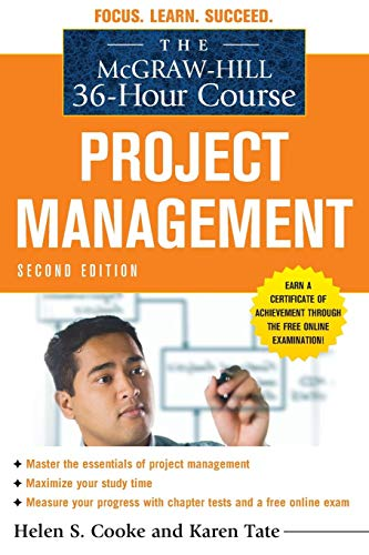 The McGraw-Hill 36-Hour Course: Project Management, Second Edition (McGraw-Hill 36-Hour Courses) from McGraw-Hill Education
