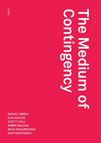 The Medium of Contingency (Urbanomic / Redactions) from Urbanomic