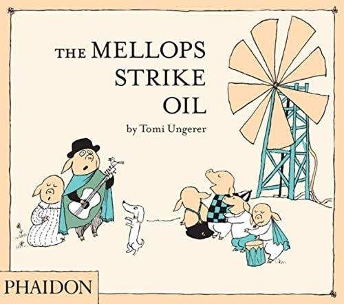 The Mellops Strike Oil from Phaidon Press