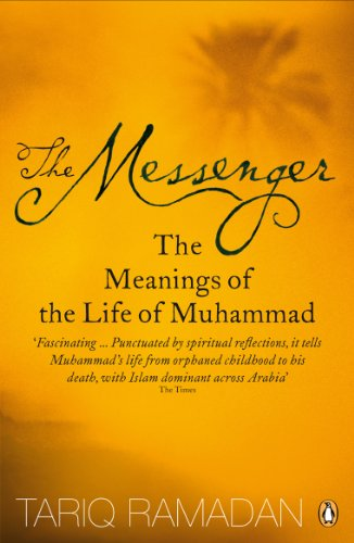 The Messenger: The Meanings of the Life of Muhammad from Penguin