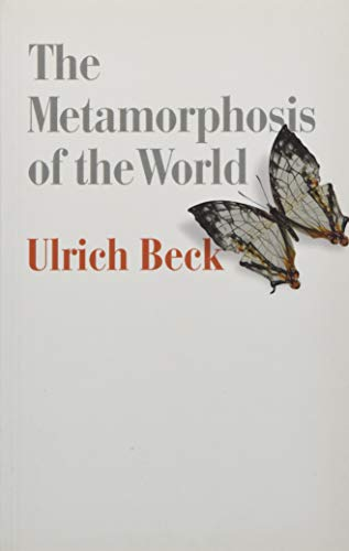 The Metamorphosis of the World: How Climate Change is Transforming Our Concept of the World from Polity Press