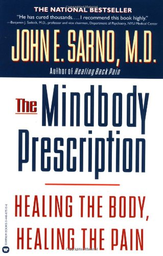 The Mind/Body Prescription from Little, Brown and Company