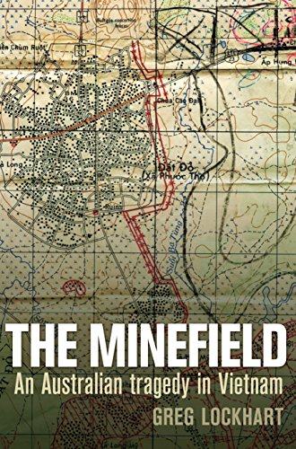 The Minefield: An Australian Tragedy in Vietnam from Allen & Unwin Pty LTD