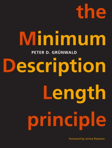The Minimum Description Length Principle (Adaptive Computation and Machine Learning series) from MIT Press