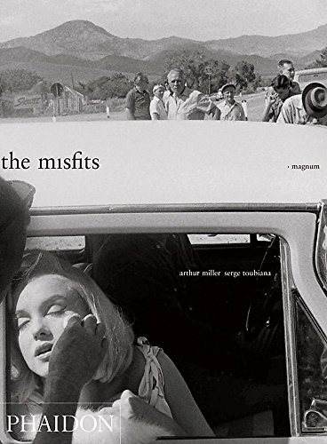 The Misfits: Story of a Shoot from Phaidon Press
