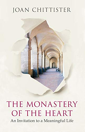 The Monastery of the Heart: An Invitation to a Meaningful Life from SPCK Publishing