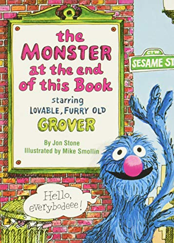 The Monster at the End of This Book (Sesame Street) (Big Bird's Favorites Board Books) from Random House Books for Young Readers