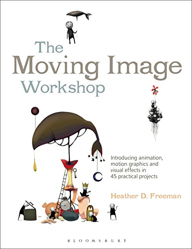 The Moving Image Workshop (Required Reading Range) from Fairchild Books