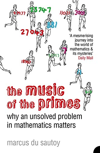 The Music of the Primes: Why an Unsolved Problem in Mathematics Matters from HarperCollins Publishers