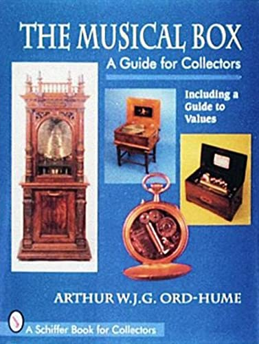 The Musical Box: A Guide for Collectors from Schiffer Publishing