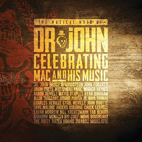 The Musical Mojo of Dr. John: A Celebration of Mac & His Music from VERVE