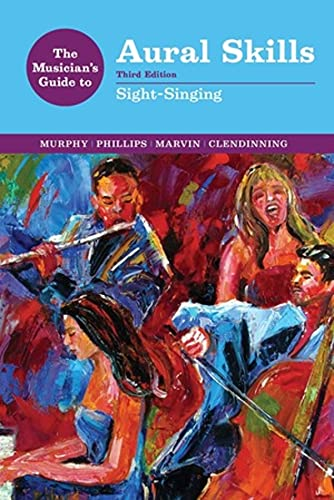 The Musician's Guide to Aural Skills: Sight-Singing: 0 (The Musician's Guide Series) from W. W. Norton & Company