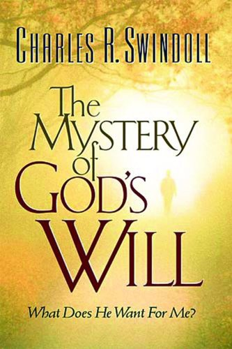 The Mystery Of God's Will from Thomas Nelson