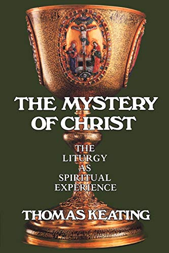 The Mystery of Christ: The Liturgy as Spiritual Experience from Continuum