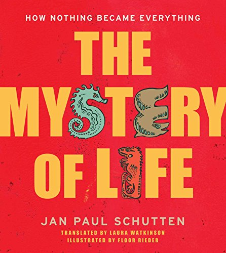 The Mystery of Life: How Nothing Became Everything from Aladdin Paperbacks
