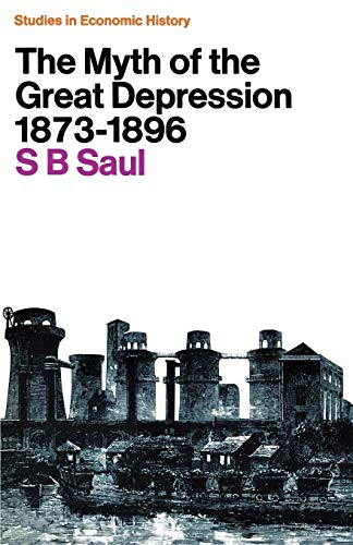 The Myth of the Great Depression, 1873-1896 (Studies in European History) from Palgrave Macmillan