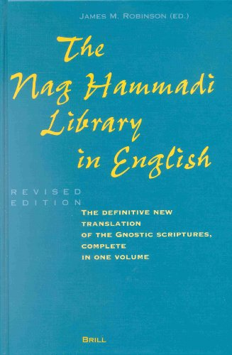 The Nag Hammadi Library: Definitive Translation of the Gnostic Scriptures from Brill