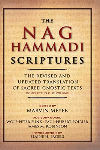 The Nag Hammadi Scriptures: The Revised and Updated Translation of Sacred Gnostic Texts Complete in One Volume from HarperOne