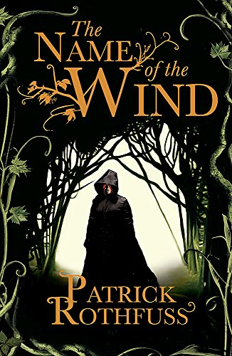 The Name of the Wind (The Kingkiller Chronicle): 1 from Gollancz