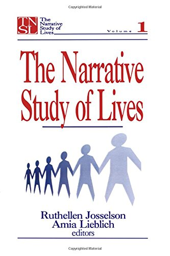The Narrative Study of Lives (The Narrative Study of Lives series): v. 1 from Sage Publications, Incorporated