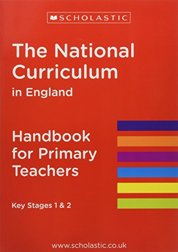 The National Curriculum in England (National Curriculum Handbook) from Scholastic