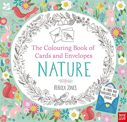 National Trust: The Colouring Book of Cards and Envelopes - Nature (Colouring Books of Cards and Envelopes) from Nosy Crow Ltd