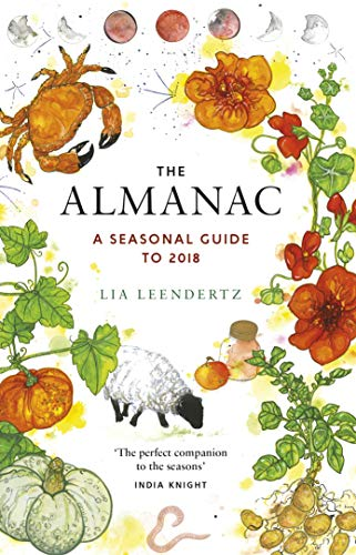 The Almanac: A Seasonal Guide to 2018 from Unbound