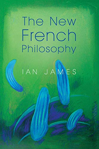 The New French Philosophy from Polity Press