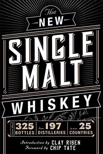 The New Single Malt Whiskey: A Distilled Miscellany of Old and New World Whiskey from Cider Mill Press Book Publishers LLC