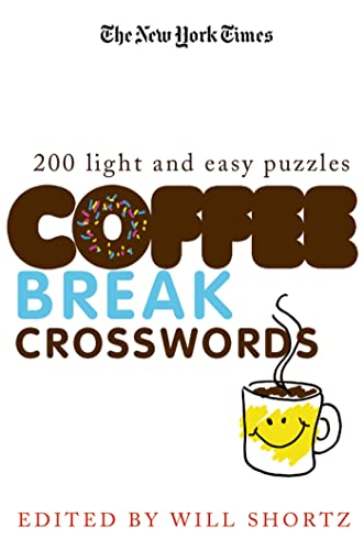 The New York Times Coffee Break Crosswords: 200 Light and Easy Puzzles from St. Martin's Griffin