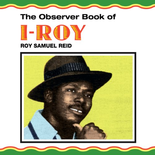 The Observer Book Of I-Roy [VINYL]