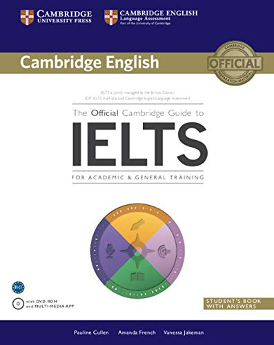 The Official Cambridge Guide to IELTS Student's Book with Answers with DVD-ROM (Cambridge English) from Cambridge University Press