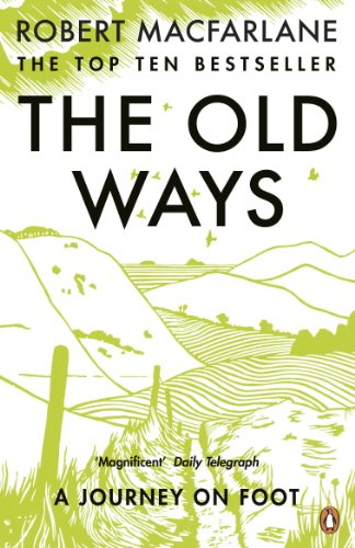 The Old Ways: A Journey on Foot from Penguin