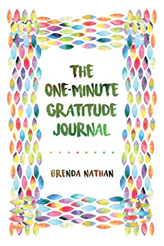 The One-Minute Gratitude Journal from Brenda Nathan