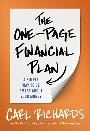 The One-Page Financial Plan: A Simple Way To Be Smart About Your Money from Portfolio Penguin