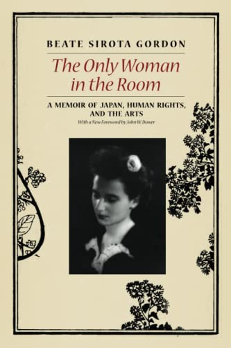 The Only Woman in the Room: A Memoir Of Japan, Human Rights, And The Arts from University of Chicago Press
