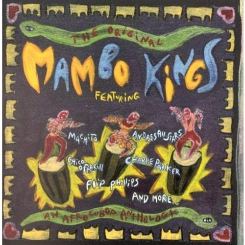 The Original Mambo Kings: AN AFROCUBOP ANTHOLOGY