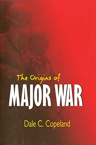 The Origins of Major War (Cornell Studies in Security Affairs) from Cornell University Press