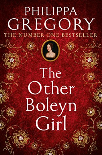 The Other Boleyn Girl: the second novel in the gripping tudor court series by the bestselling author of historical fiction, Philippa Gregory from HarperCollins Publishers