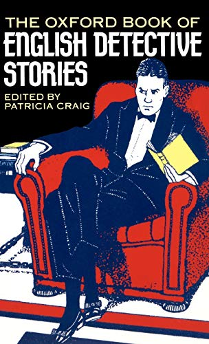 The Oxford Book of English Detective Stories from Oxford University Press