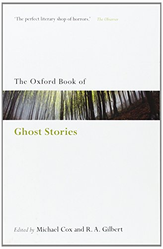 The Oxford Book of English Ghost Stories (Oxford Books of Prose & Verse) (Oxford Books of Prose & Verse) from Oxford University Press, USA