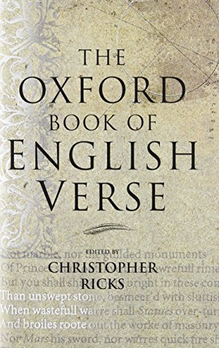 The Oxford Book of English Verse from Oxford University Press, USA