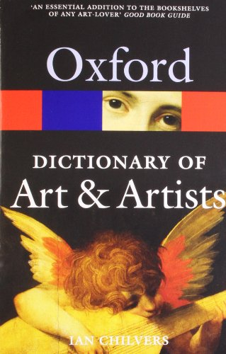 The Oxford Dictionary of Art and Artists 4/e (Oxford Quick Reference) from OUP Oxford