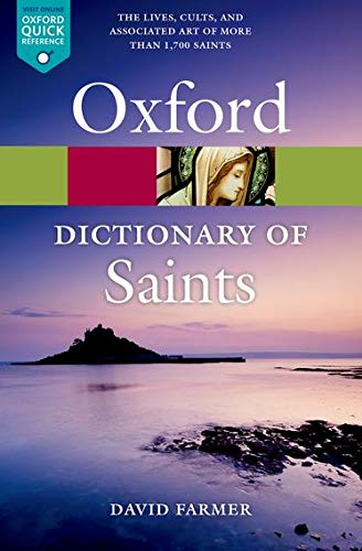 The Oxford Dictionary of Saints, Fifth Edition Revised n/e (Oxford Quick Reference) from OUP Oxford