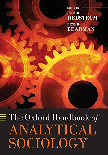 The Oxford Handbook of Analytical Sociology (Oxford Handbooks in Politics & International Relations) from Oxford University Press, USA