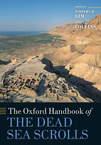 The Oxford Handbook of the Dead Sea Scrolls (Oxford Handbooks in Religion and Theology) from Oxford University Press, Usa