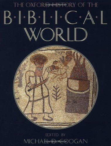 The Oxford History of the Biblical World from OUP USA